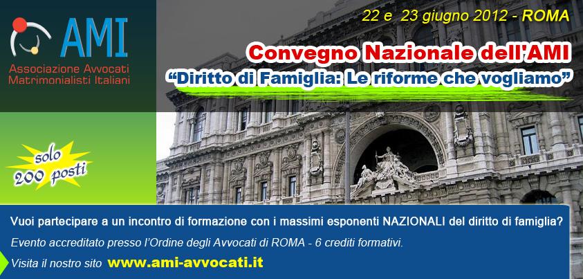 """Congresso Nazionale dell'AMI:  """"Diritto di Famiglia: Le riforme che vogliamo"""""""